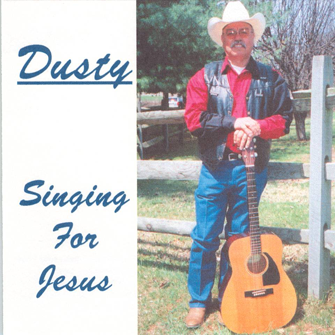 Dusty Aleman - Singing for Jesus