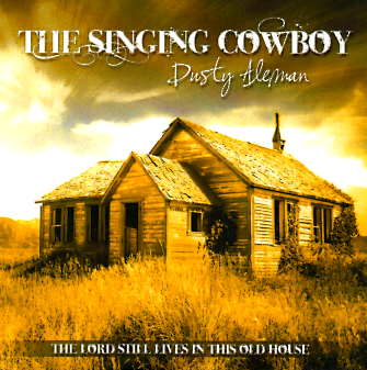 Dusty Aleman - The Lord Still Lives in This Old House